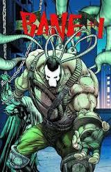 batman 23.4 BATMAN 23.4: Bane review