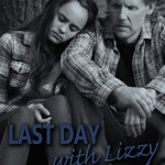 last day with lizzy poster