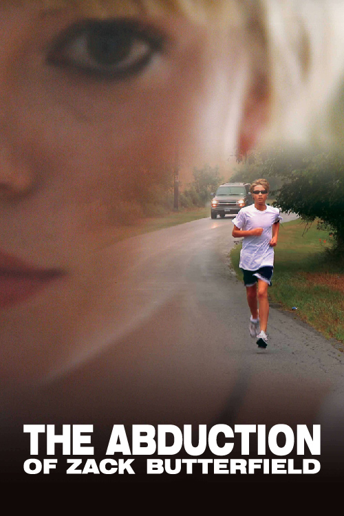 AbductionZackPoster The Abduction of Zach Butterfield review (2011)