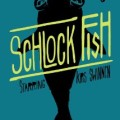 Schlock Fish