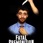 Fatal Premonition Poster