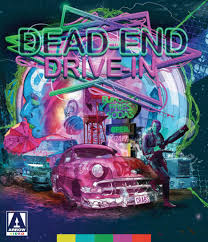 dead end Dead End Drive In (1986) Blu ray review