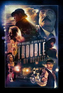 Trouble is My Business poster 203x300 Trouble is My Business (2017) review