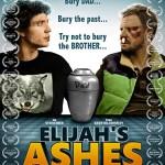 elijah's ashes poster