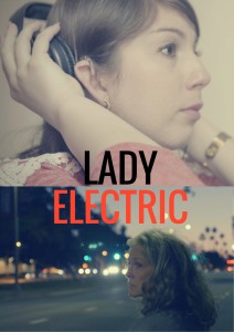 Lady Electric Movie Poster 212x300 Lady Electric (2017) short film review