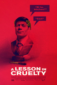 ALessonInCruelty KeyArt 06 WebPoster Small 202x300 A Lesson in Cruelty (2018) review
