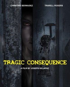 Tragic Consequence Poster 006 241x300 Tragic Consequence (2018) short film review