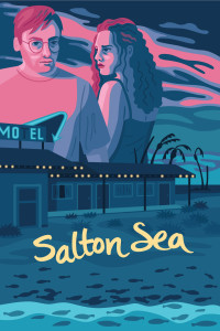 saltonsea title 200x300 Salton Sea (2019) review