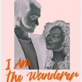 I am the Wanderer - Poster