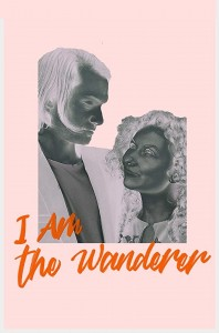 I am the Wanderer Poster 198x300 I Am The Wanderer (2019) review