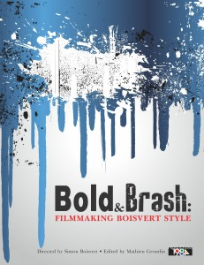 BoldandBrash LetterSize 231x300 Bold & Brash: Filmmaking Boisvert Style (2014) review