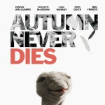 Autumn Never Dies Poster