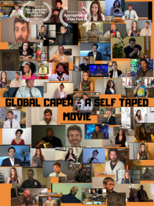 GLOBAL CAPER A SELF TAPED MOVIE 225x300 Global Caper (2020) film review