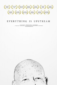 Everything is Upstream Poster 202x300 Everything is Upstream (2019) short film review