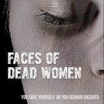Faces of Dead Women