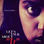 "Let's Talk About ""It"""