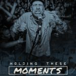 holding these moments